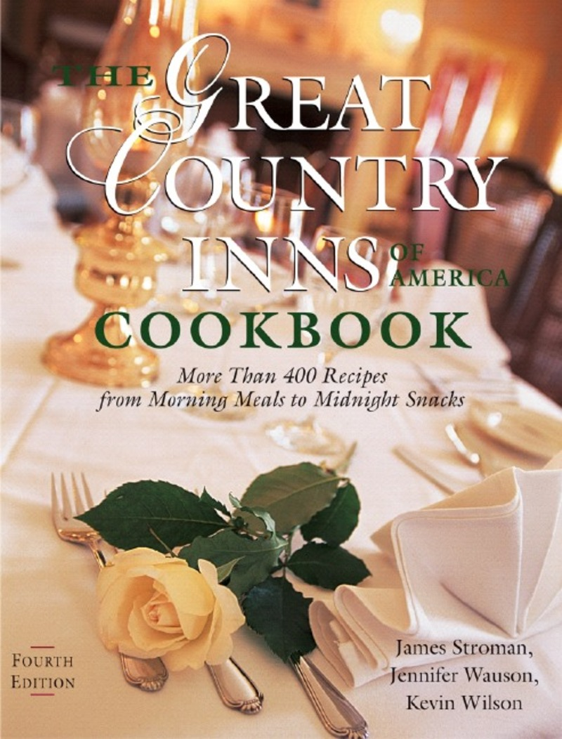 Book cover for The Great Country Inns of America Cookbook by James Stroman