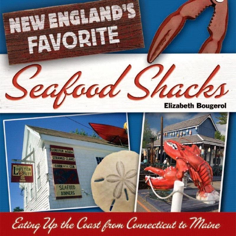 Book cover for New England's Favorite Seafood Shacks by Elizabeth Bougerol
