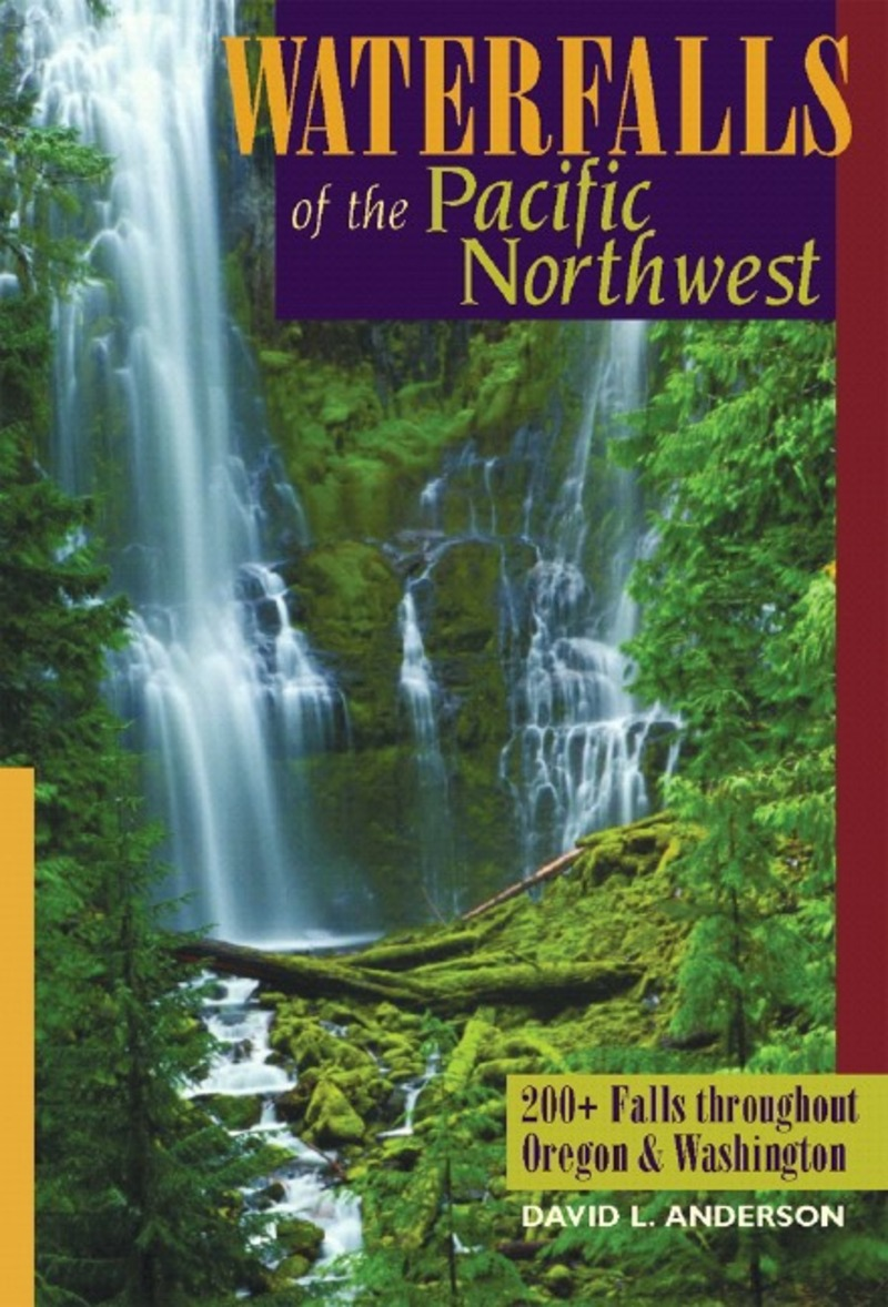 Book cover for Waterfalls of the Pacific Northwest by David L. Anderson