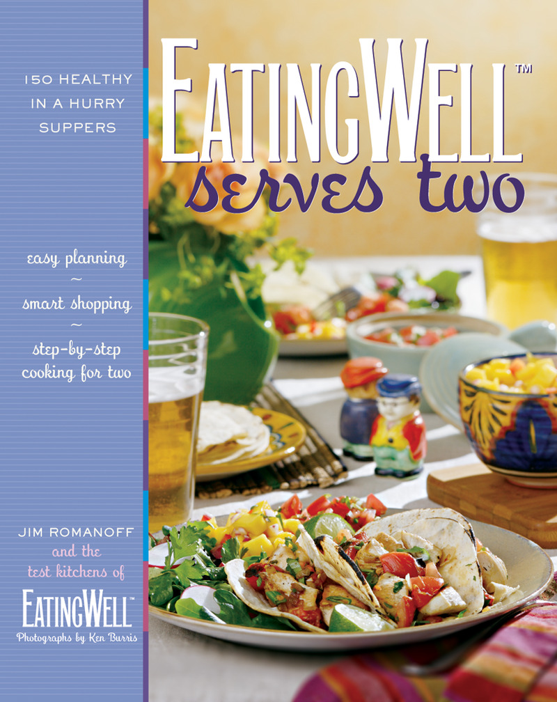 Book cover for EatingWell Serves Two by Jim Romanoff
