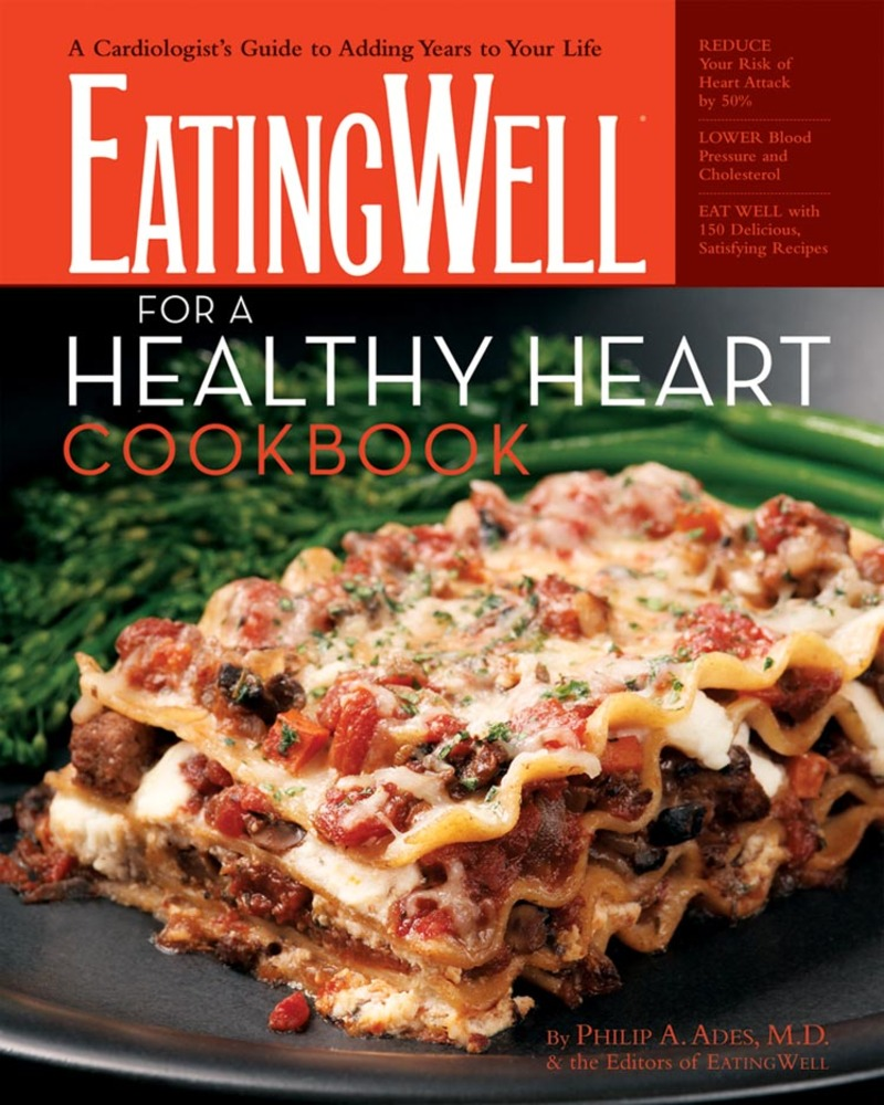 Book cover for The EatingWell For A Healthy Heart Cookbook by Philip A. Ades