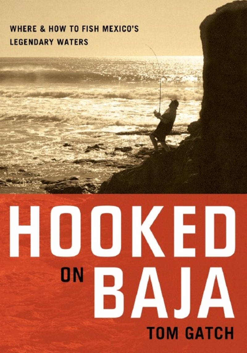 Book cover for Hooked on Baja by Tom Gatch