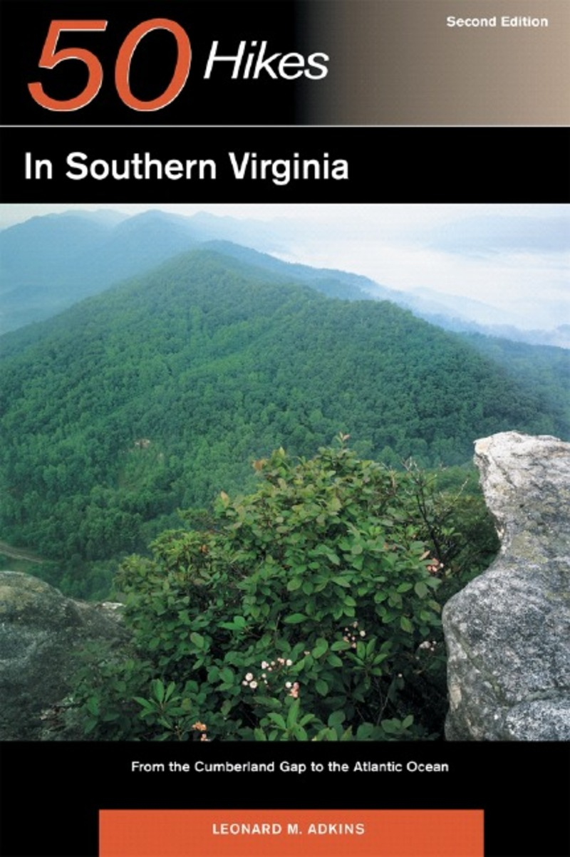 Book cover for Explorer's Guide 50 Hikes in Southern Virginia by Leonard M. Adkins