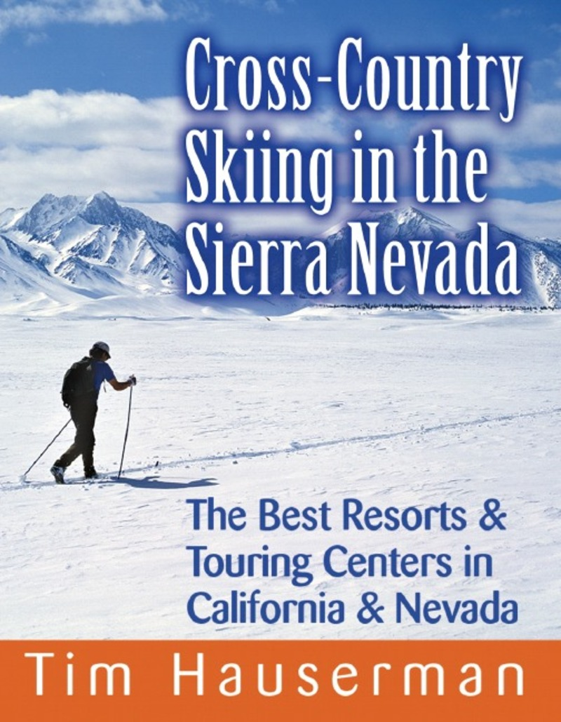 Book cover for Cross-Country Skiing in the Sierra Nevada by Tim Hauserman