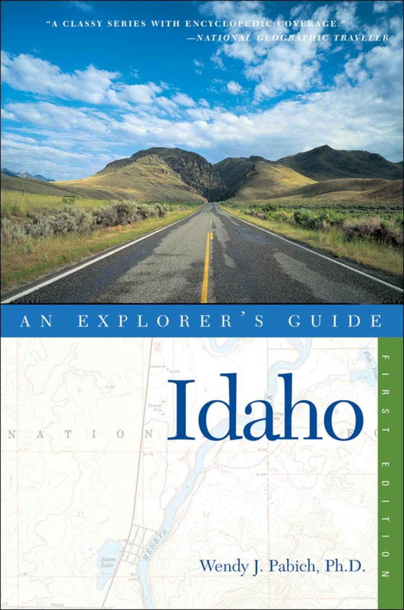 Book cover for Explorer's Guide Idaho by Wendy J. Pabich