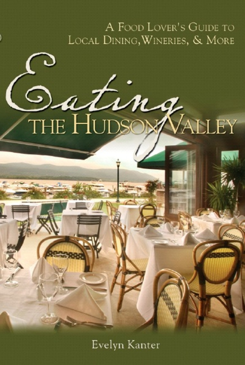 Book cover for Eating the Hudson Valley by Evelyn Kanter