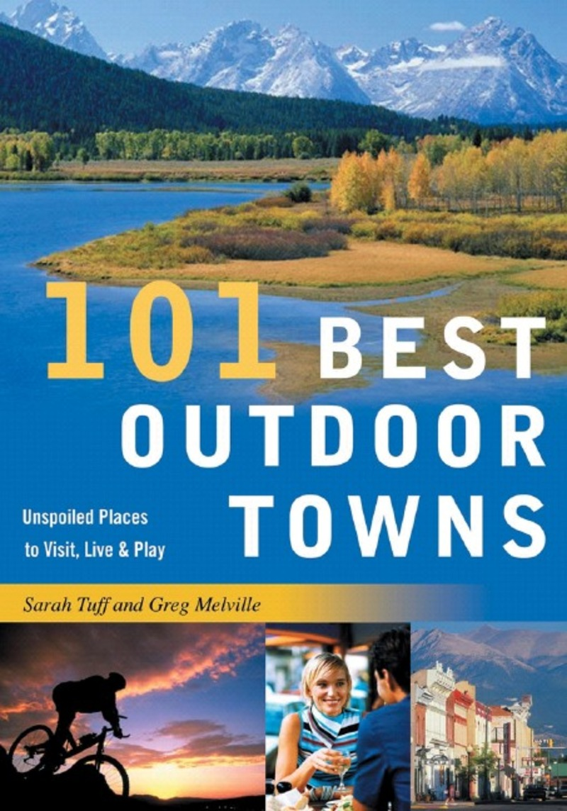 Book cover for 101 Best Outdoor Towns by Sarah Tuff