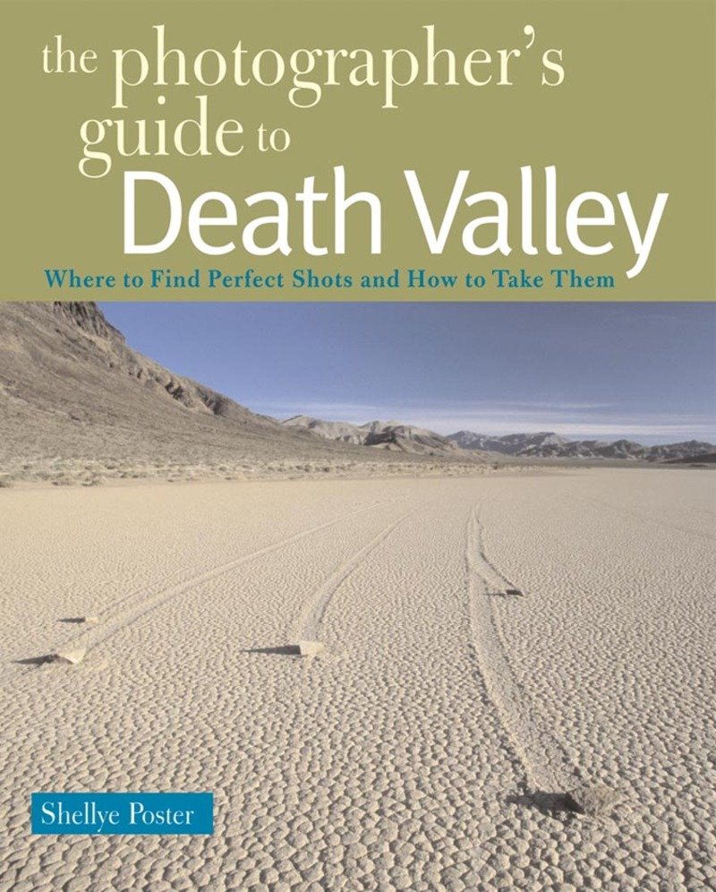 Book cover for The Photographer's Guide to Death Valley by Shellye Poster