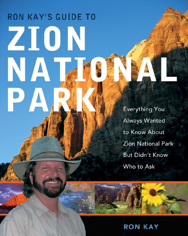 Book cover for Ron Kay's Guide to Zion National Park by Ron Kay