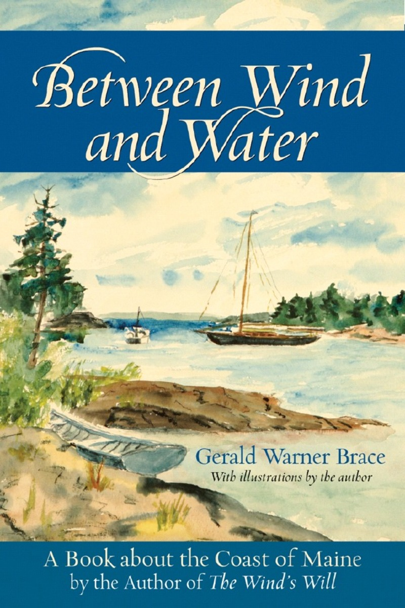 Book cover for Between Wind and Water by Gerald Warner Brace