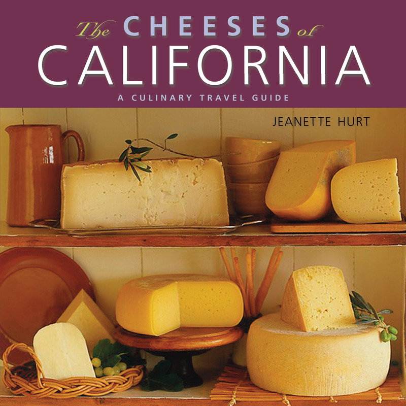 Book cover for The Cheeses of California by Jeanette Hurt