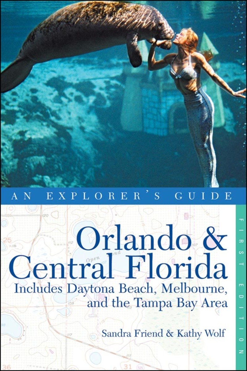 Book cover for Explorer's Guide Orlando & Central Florida by Sandra Friend