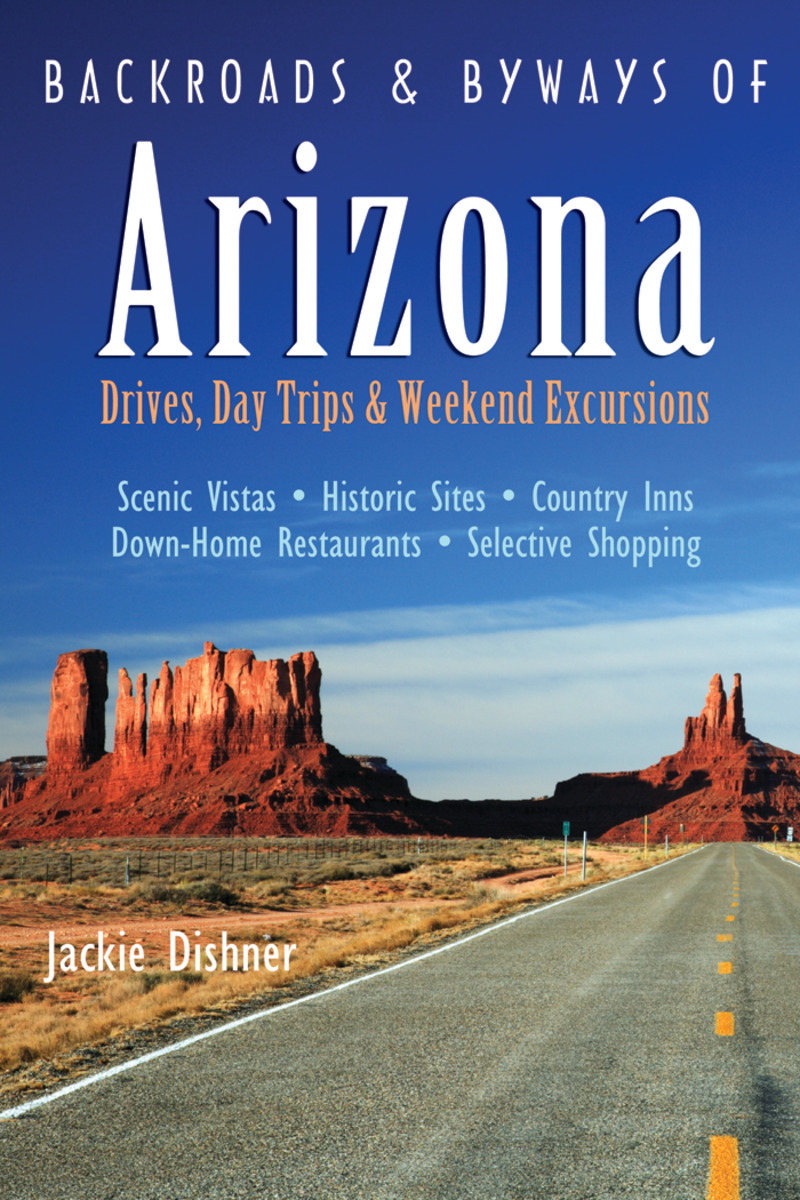 Book cover for Backroads & Byways of Arizona by Jackie Dishner