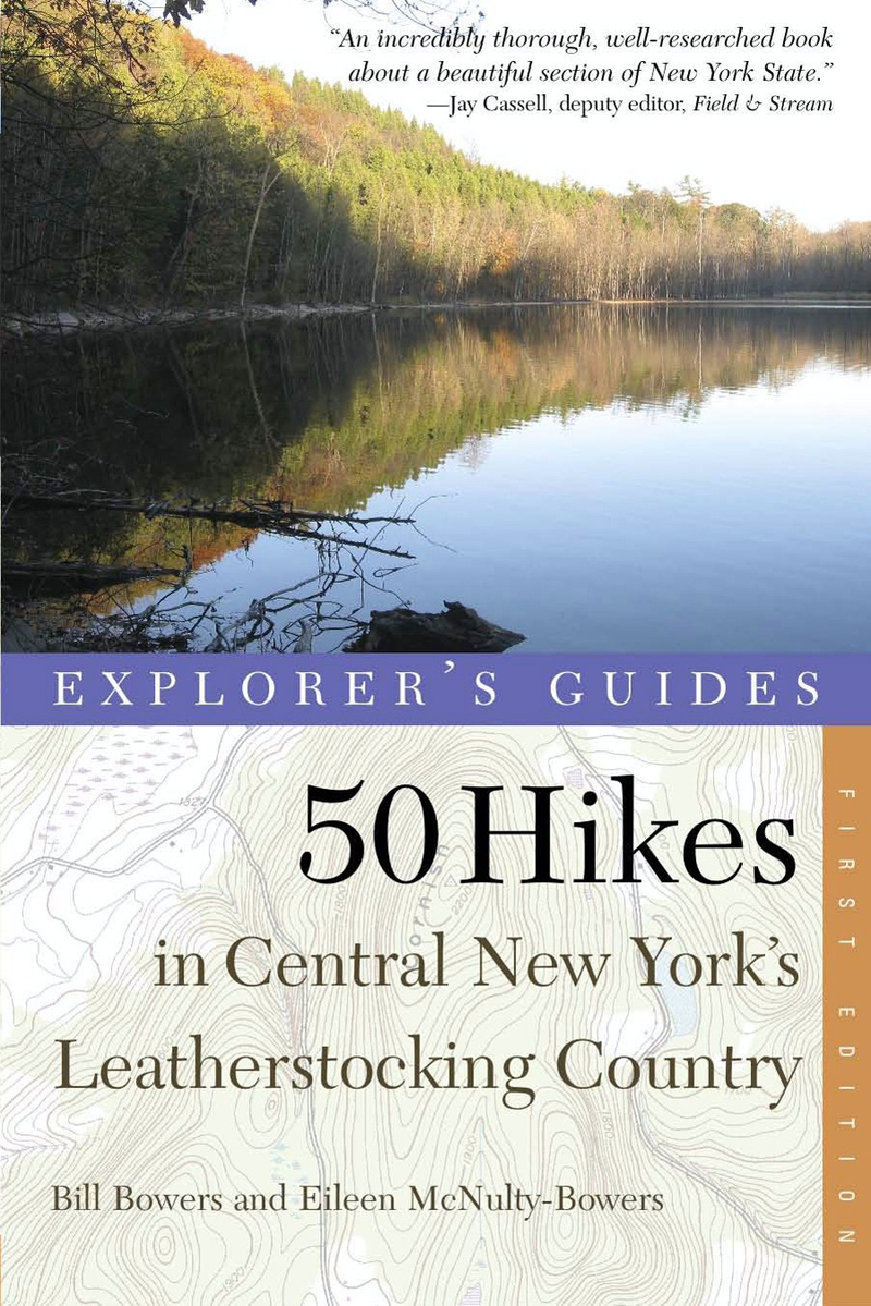 Book cover for Explorer's Guide 50 Hikes in Central New York's Leatherstocking Country by Bill Bowers