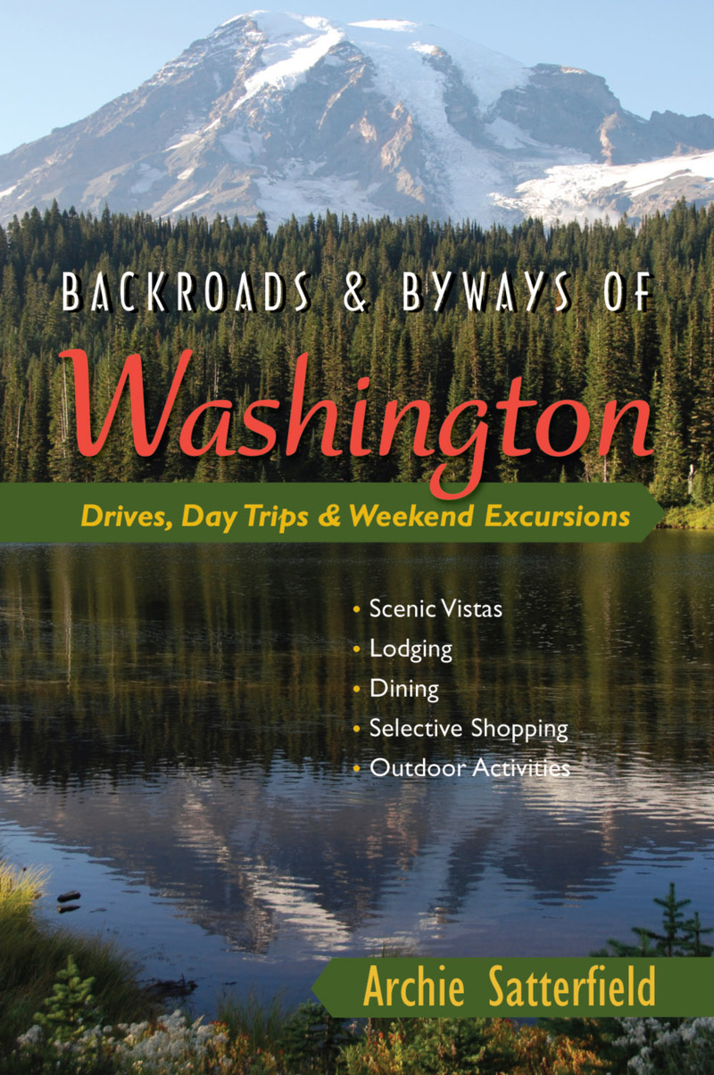 Book cover for Backroads & Byways of Washington by Archie Satterfield