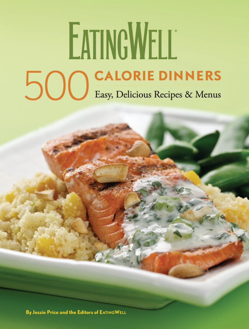 Book cover for EatingWell 500 Calorie Dinners by Jessie Price