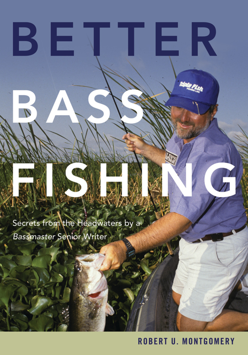 Book cover for Better Bass Fishing by Robert U. Montgomery