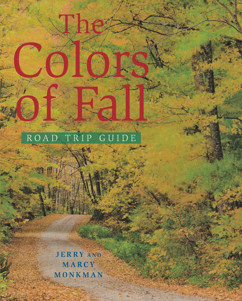 Book cover for The Colors of Fall Road Trip Guide by Jerry Monkman