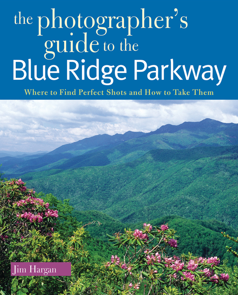 Book cover for The Photographer's Guide to the Blue Ridge Parkway by Jim Hargan