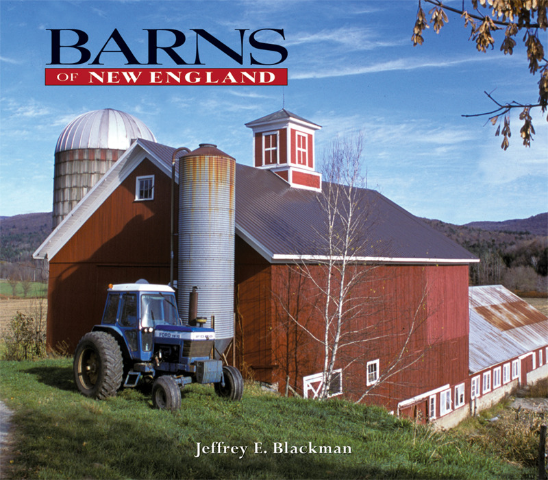 Book cover for Barns of New England by Jeffrey E. Blackman