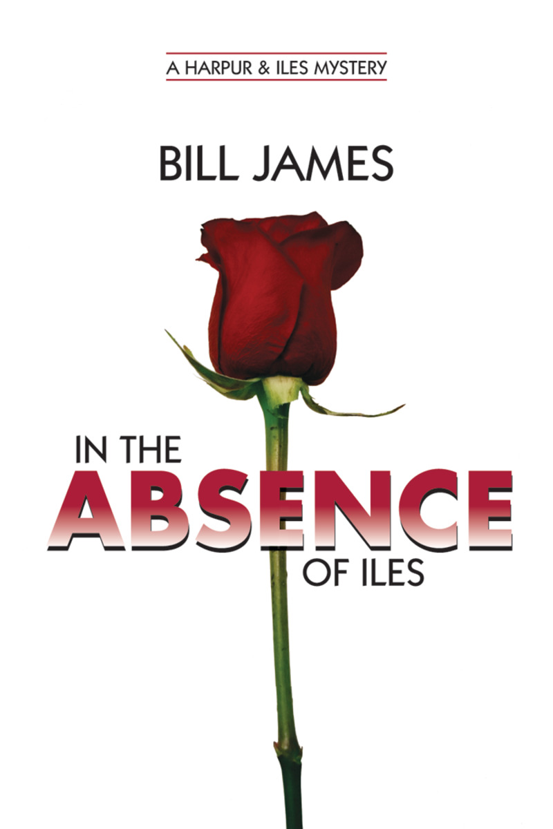Book cover for In the Absence of Iles by Bill James