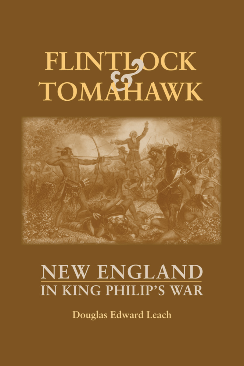 Book cover for Flintlock and Tomahawk by Douglas Edward Leach