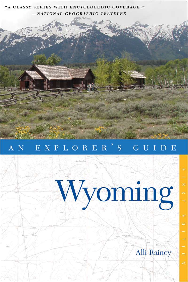 Book cover for Explorer's Guide Wyoming by Alli Rainey