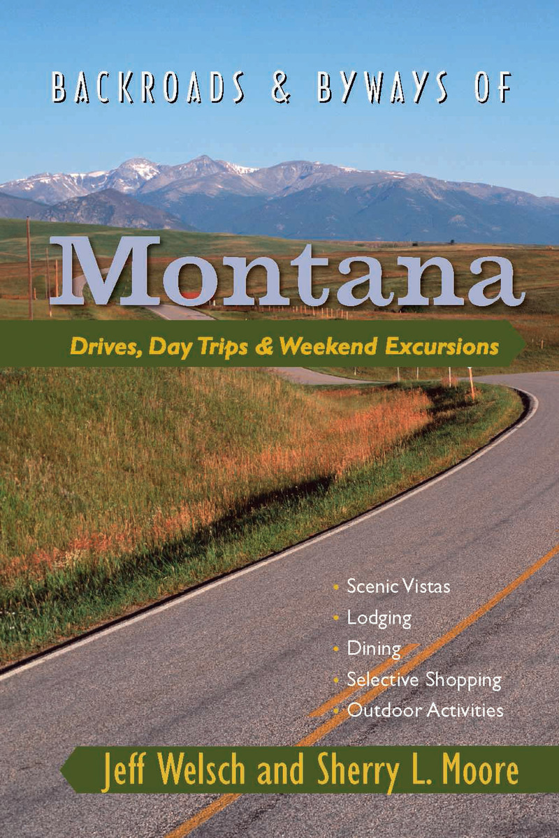 Book cover for Backroads & Byways of Montana by Jeff Welsch