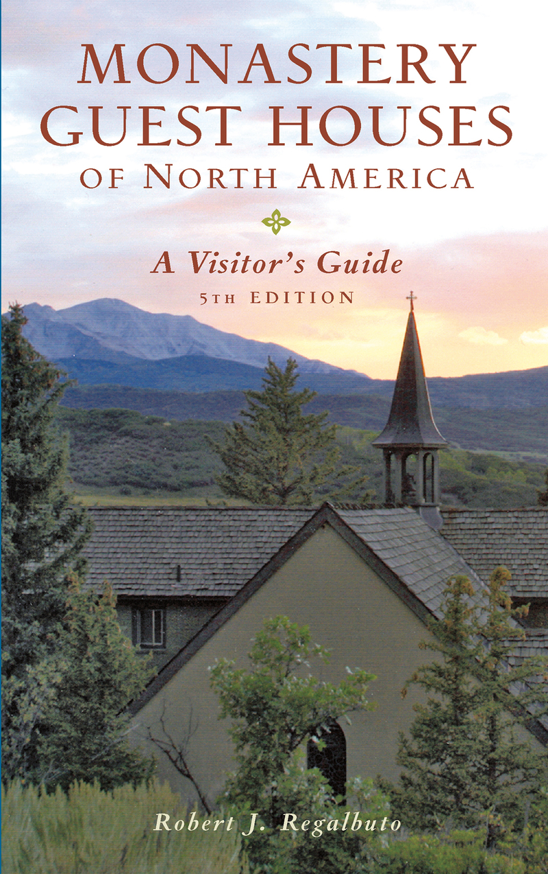 Book cover for Monastery Guest Houses of North America by Robert J. Regalbuto