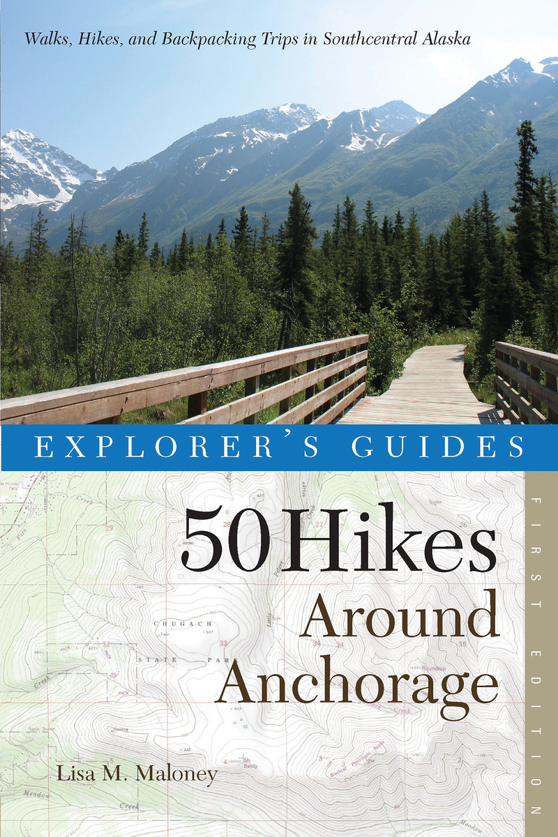 Book cover for Explorer's Guide 50 Hikes Around Anchorage by Lisa Maloney