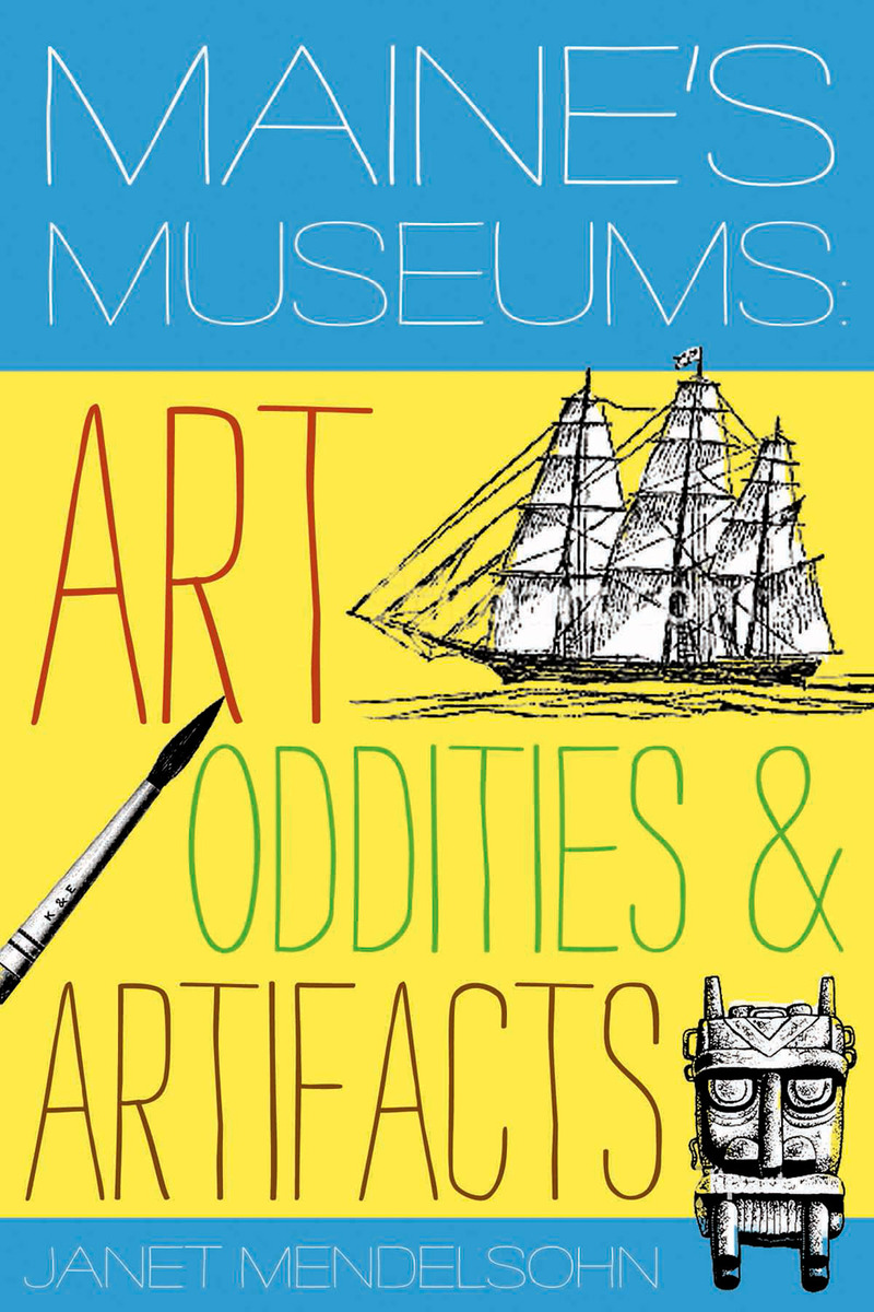 Book cover for Maine's Museums by Janet Mendelsohn