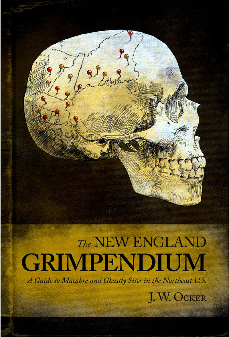 Book cover for The New England Grimpendium by J. W. Ocker