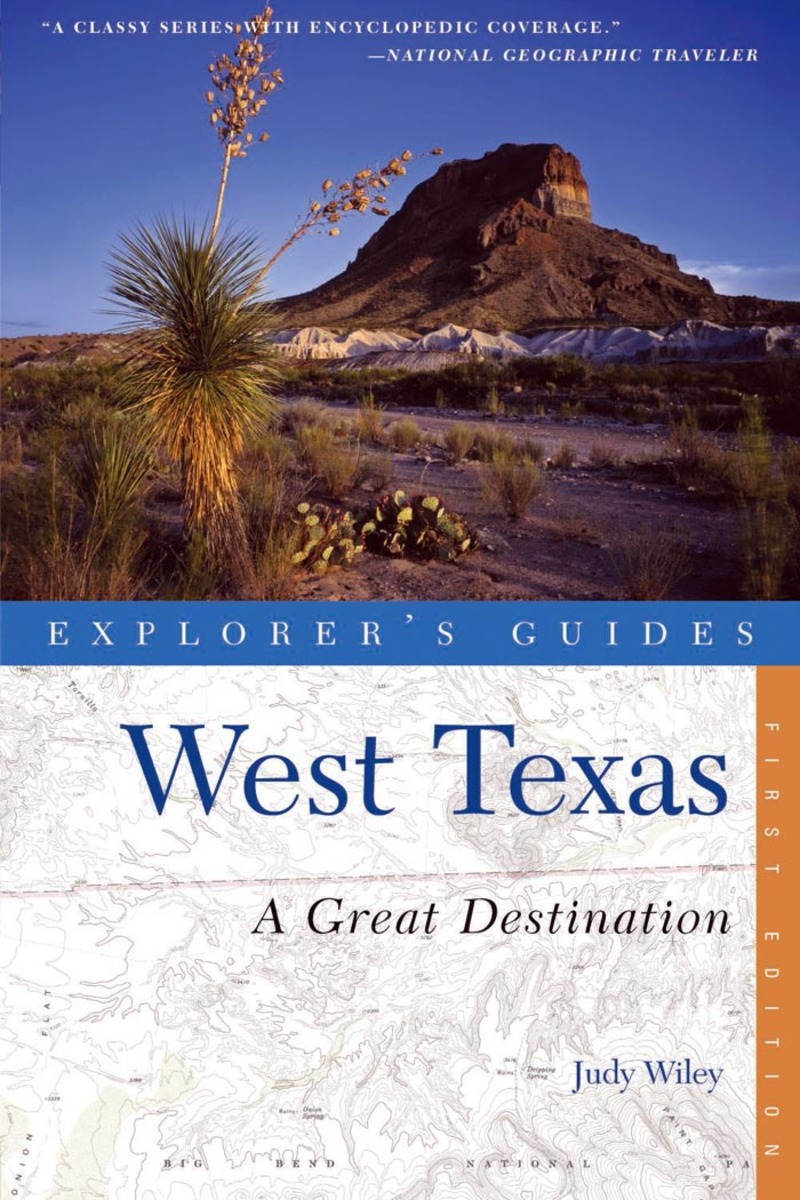 Book cover for Explorer's Guide West Texas: A Great Destination by Judy Wiley
