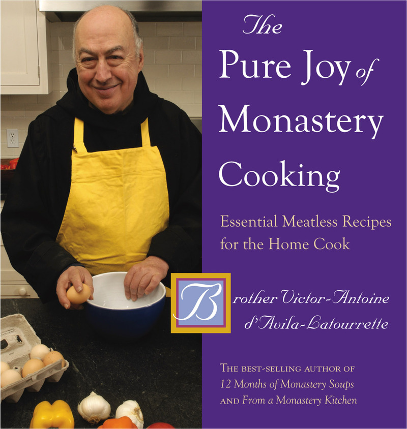 Book cover for The Pure Joy of Monastery Cooking by Victor-Antoine d'Avila-Latourrette