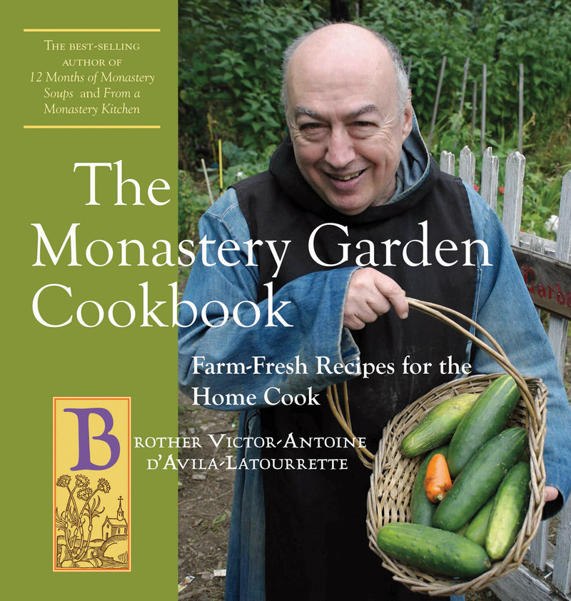 Book cover for The Monastery Garden Cookbook by Victor-Antoine d'Avila-Latourrette