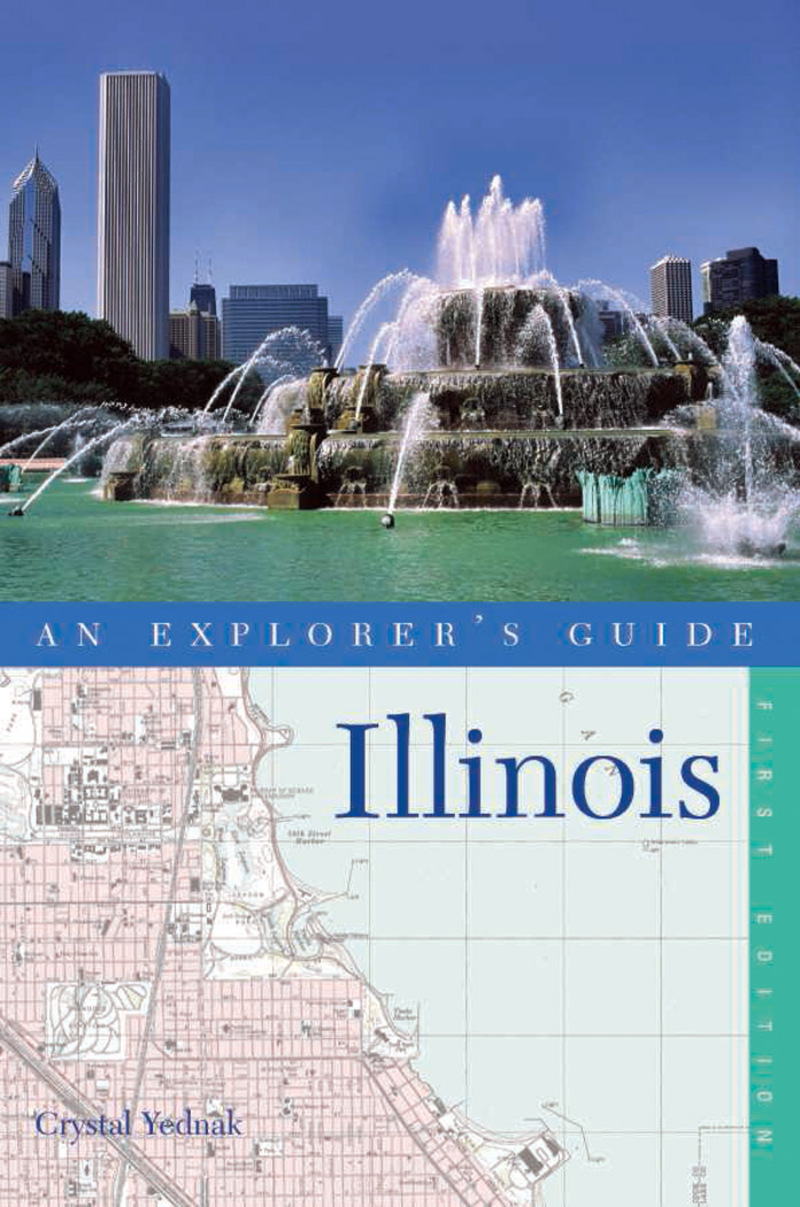 Book cover for Explorer's Guide Illinois by Crystal Yednak
