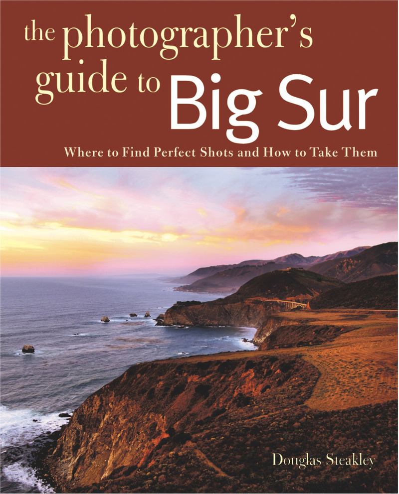 Book cover for Photographing Big Sur by Douglas Steakley