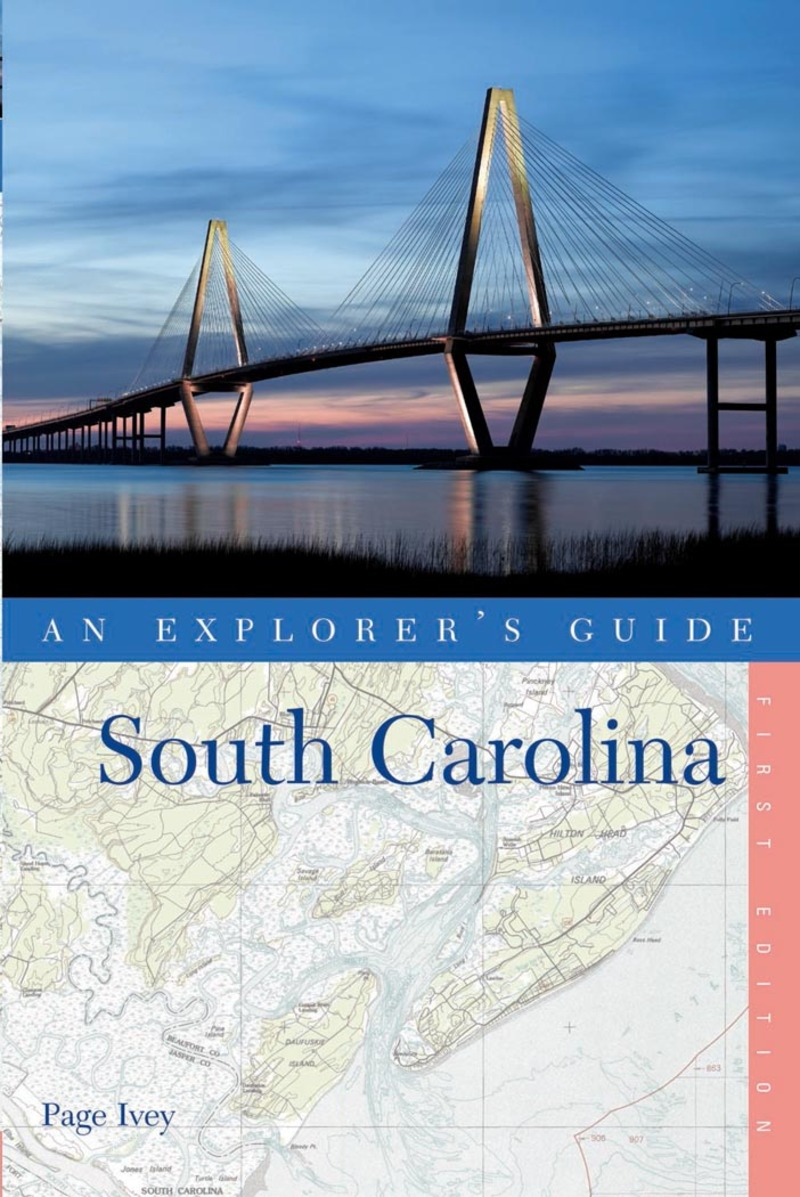 Book cover for Explorer's Guide South Carolina by Page Ivey