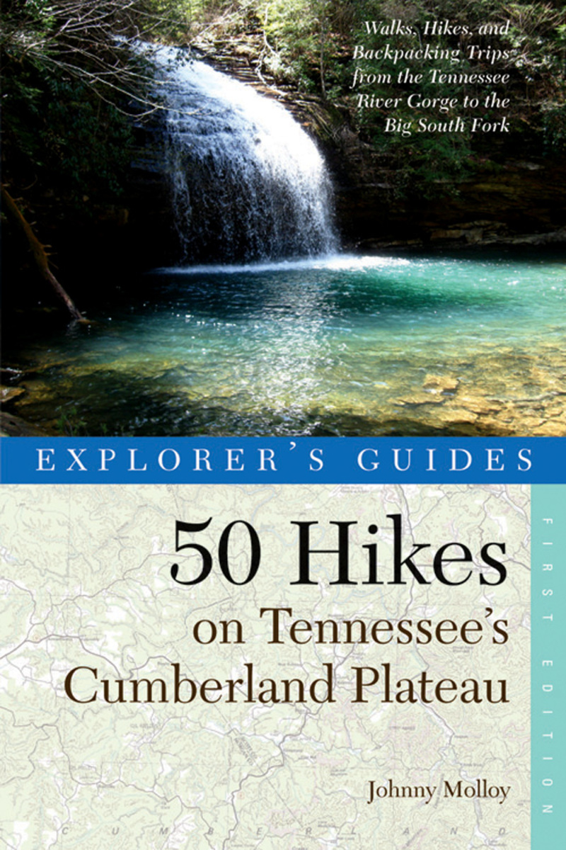 Book cover for Explorer's Guide 50 Hikes on Tennessee's Cumberland Plateau by Johnny Molloy