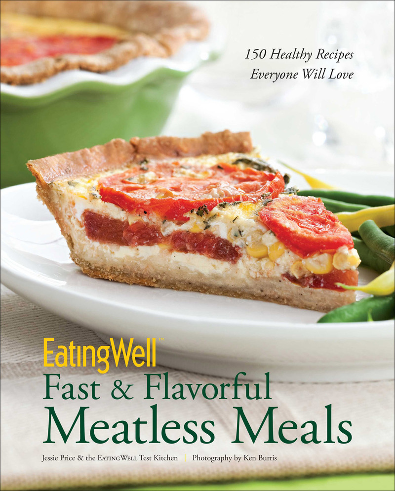 Book cover for EatingWell Fast & Flavorful Meatless Meals by Jessie Price