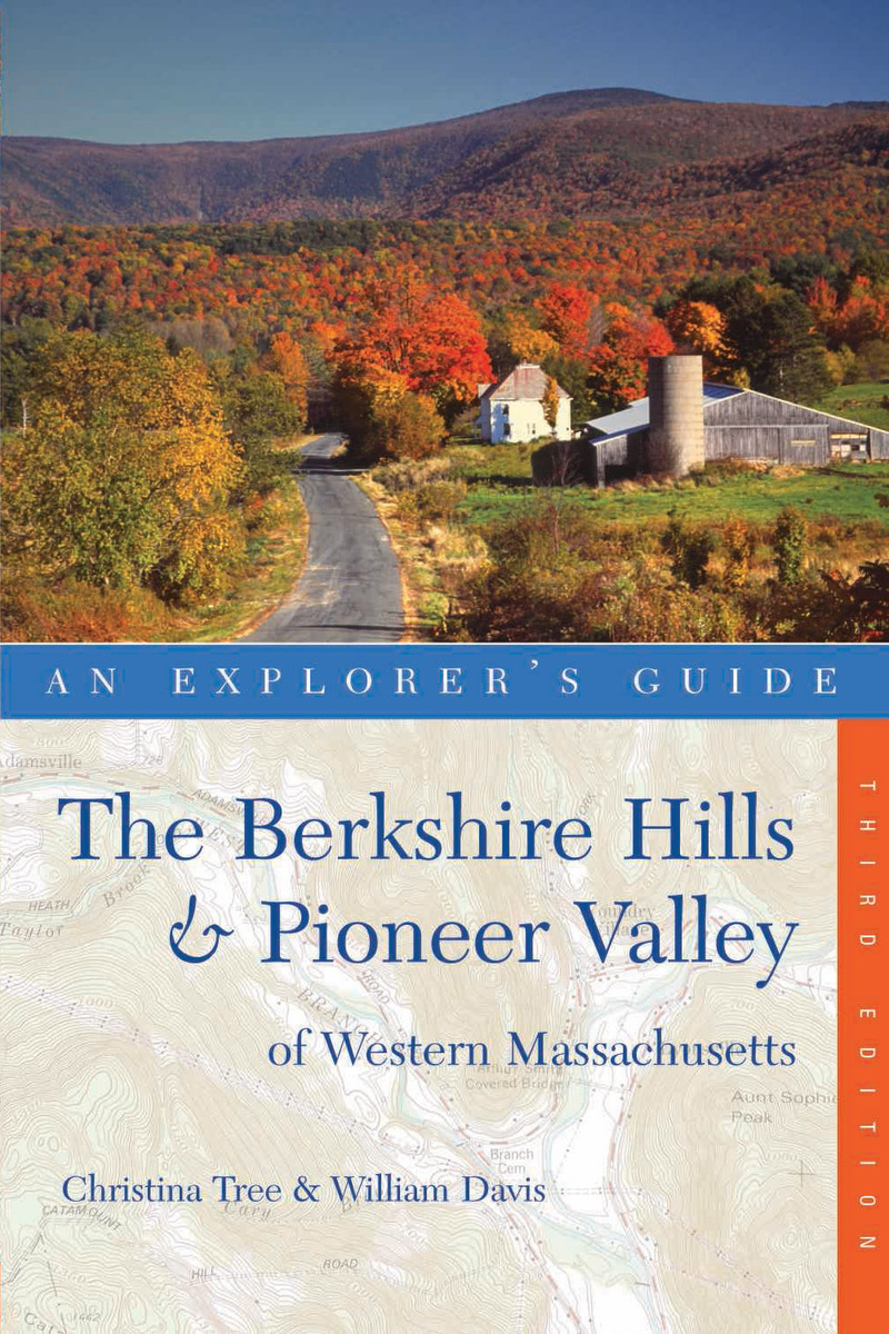 Book cover for Explorer's Guide Berkshire Hills & Pioneer Valley of Western Massachusetts by Christina Tree