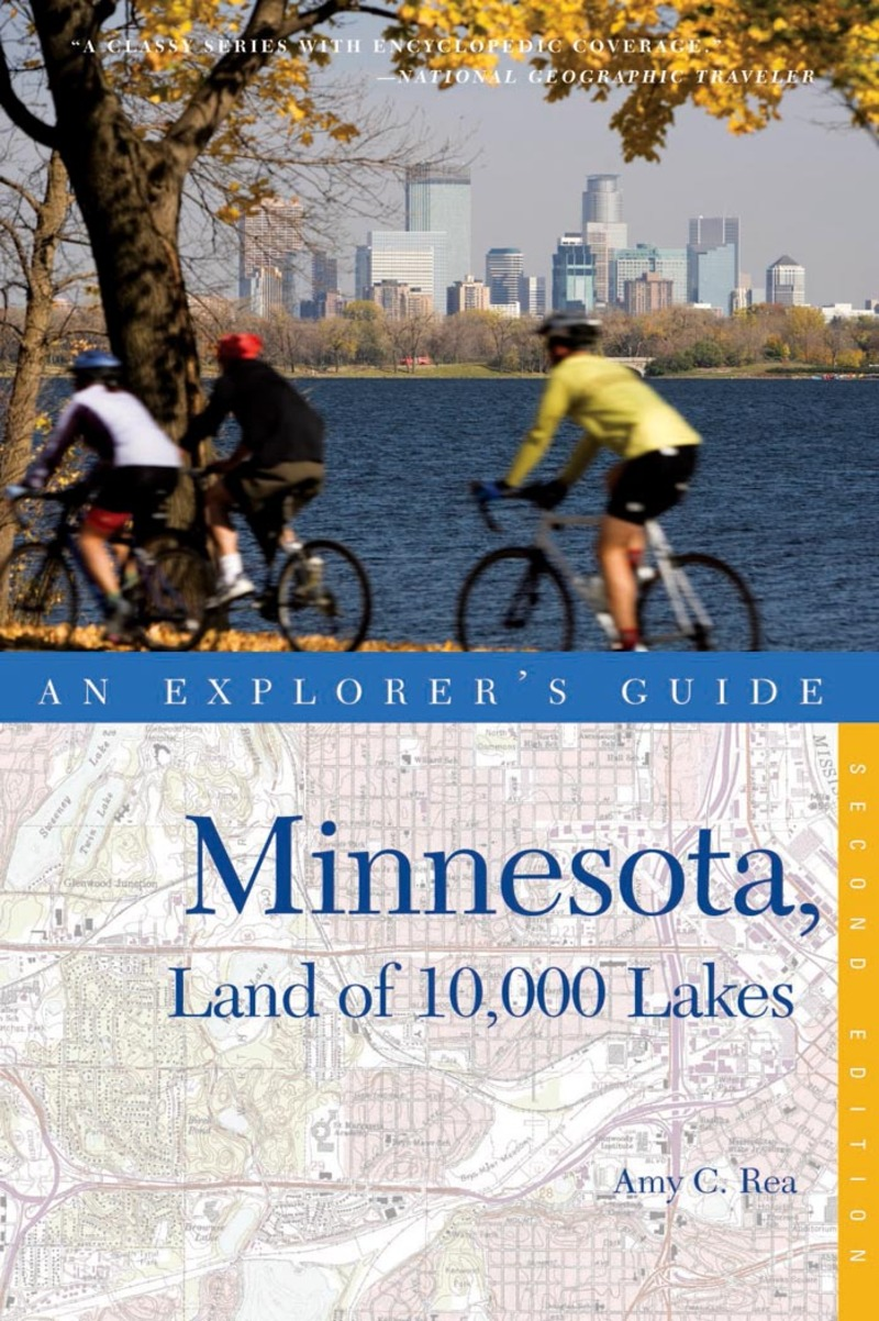 Book cover for Explorer's Guide Minnesota, Land of 10,000 Lakes by Amy C. Rea