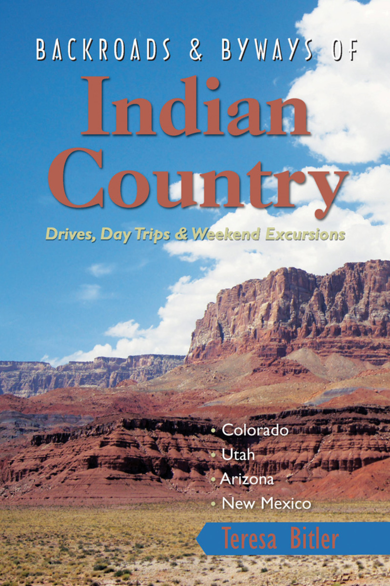 Book cover for Backroads & Byways of Indian Country by Teresa Bitler