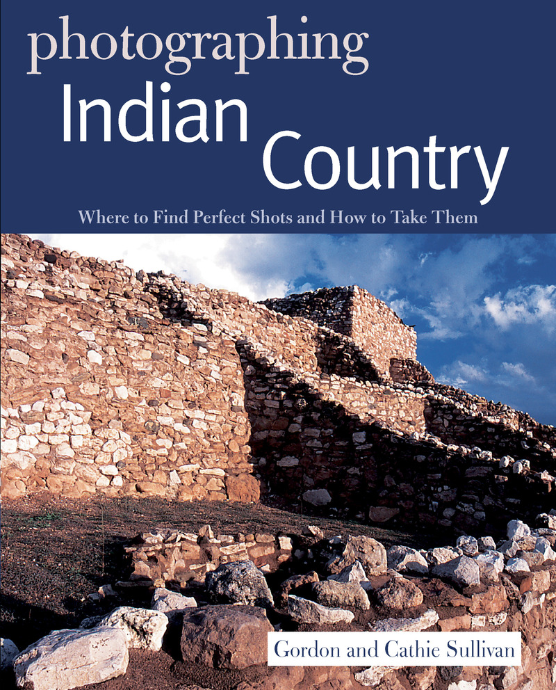 Book cover for Photographing Indian Country by Gordon Sullivan