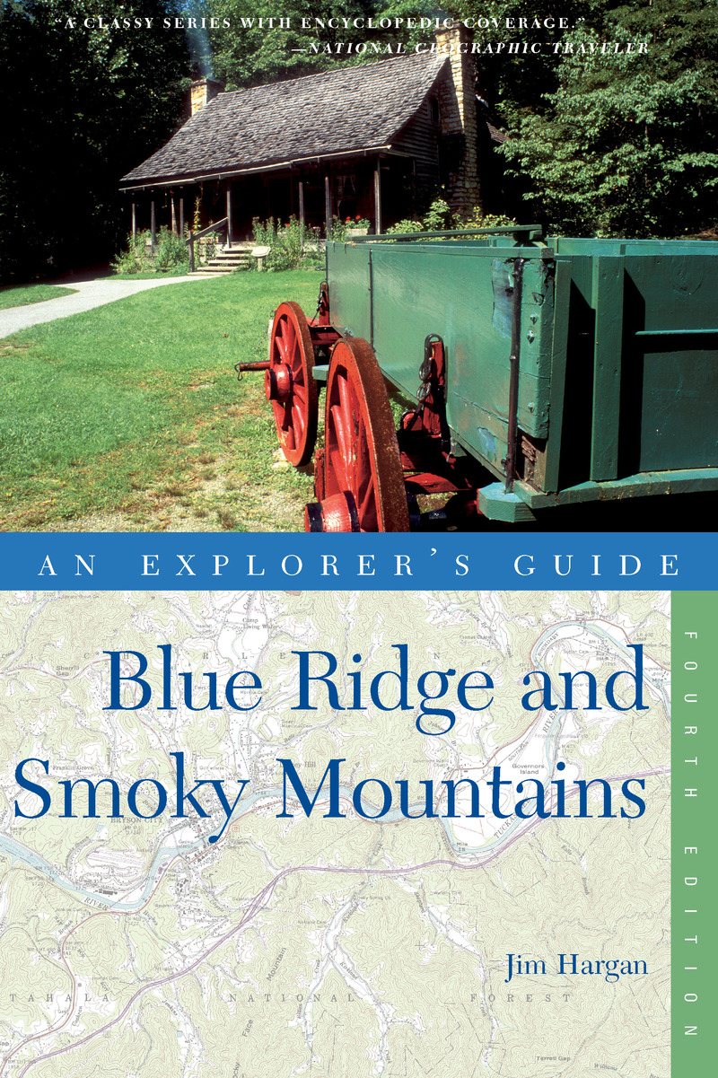 Book cover for Explorer's Guide Blue Ridge and Smoky Mountains by Jim Hargan