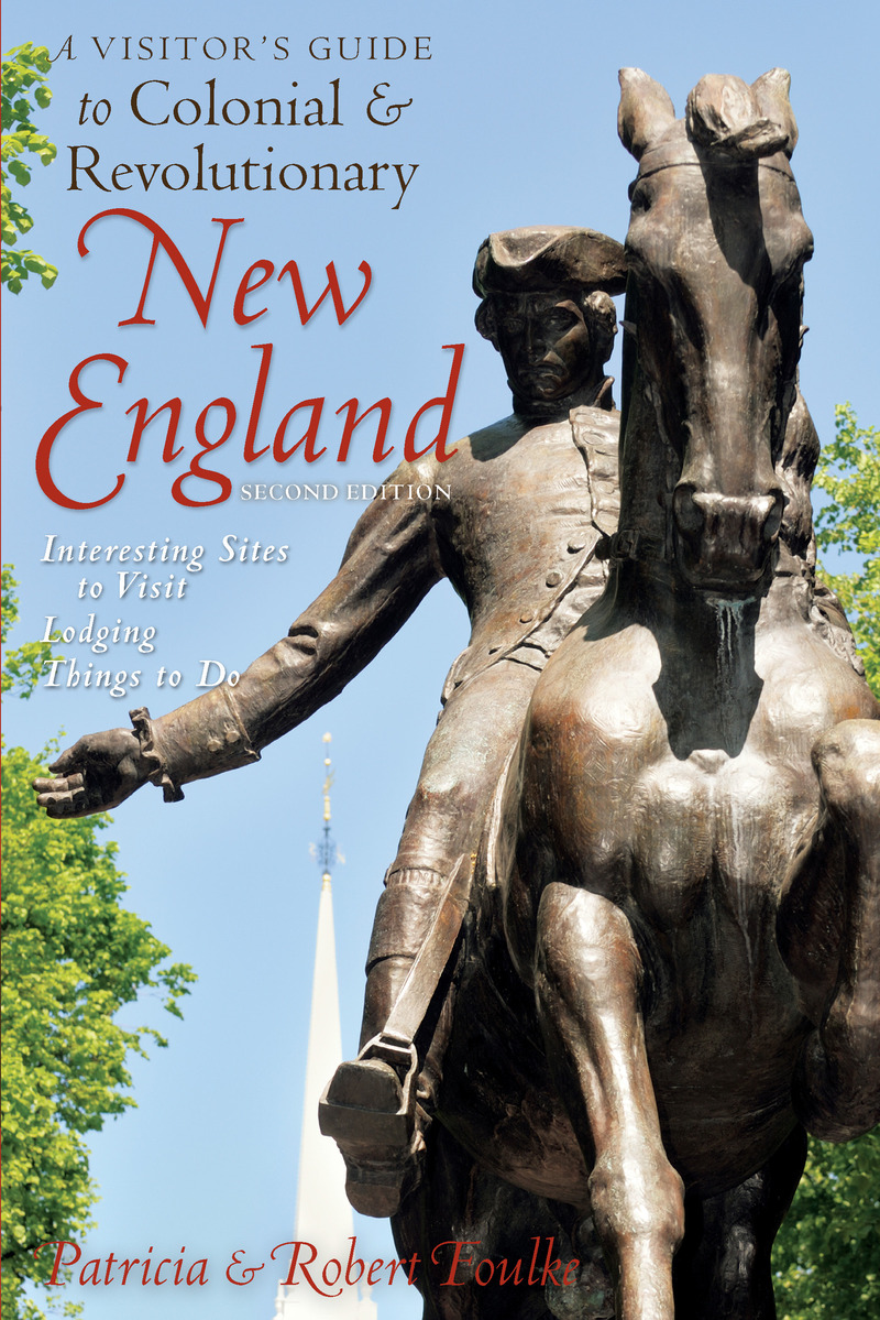 Book cover for A Visitor's Guide to Colonial & Revolutionary New England by Robert Foulke