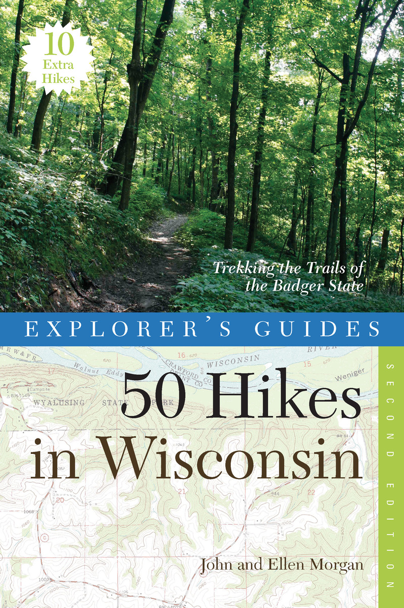 Book cover for Explorer's Guide 50 Hikes in Wisconsin by John Morgan