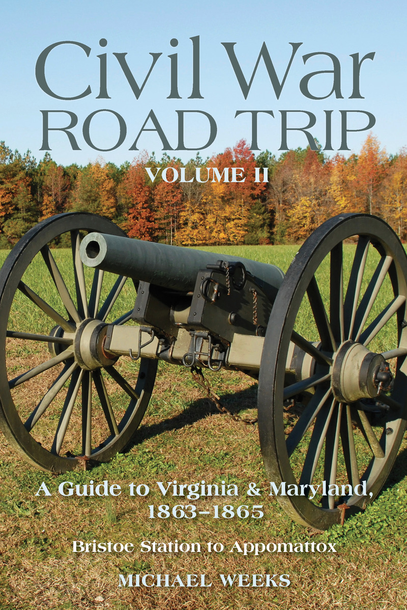 Book cover for Civil War Road Trip, Volume II by Michael Weeks