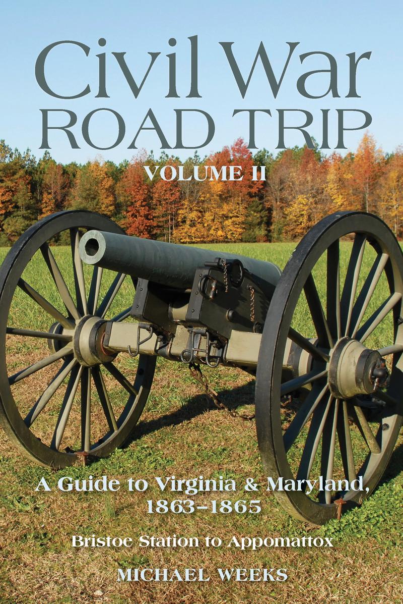 Book cover for Civil War Road Trip, Volume II by Michael Weeks