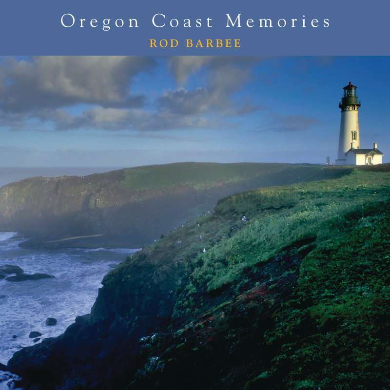 Book cover for Oregon Coast Memories by Rod Barbee